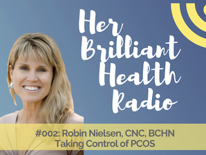 #002: Taking Control of PCOS with Robin Nielsen, CNC, BHCN