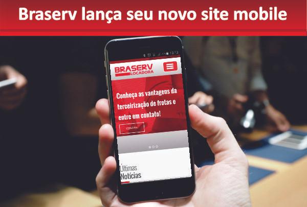 Braserv Locadora lança seu novo site mobile.