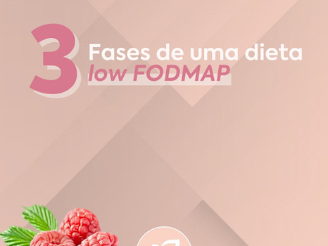 Entenda as 3 fases do protocolo Low FODMAP