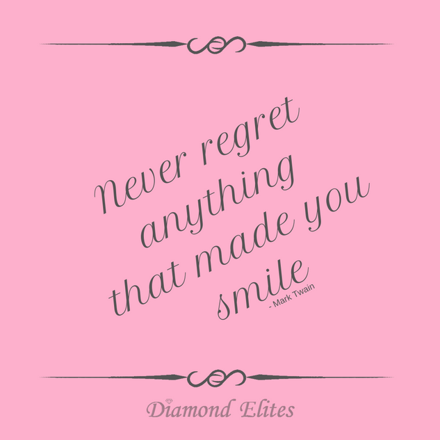Never Regret Anything That Made You Smile