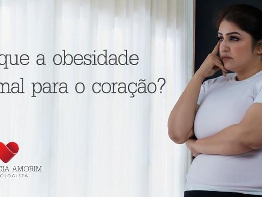 Por que a obesidade faz mal para o coração?