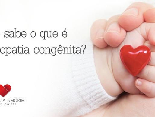 Você sabe o que é cardiopatia congênita?