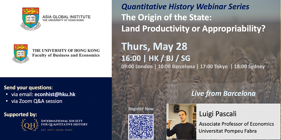 Quantitative History Webinar Series: The Origin of the State: Land Productivity or Appropriability?