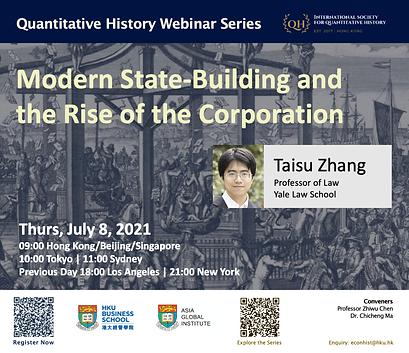 Quantitative History Webinar Series_July 8 2021_Taisu Zhang_poster.png