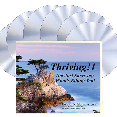 Thriving! Not Just Surviving What's Killing You