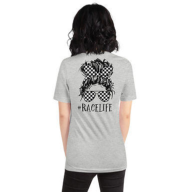 #RaceLife - Short-Sleeve Unisex T-Shirt