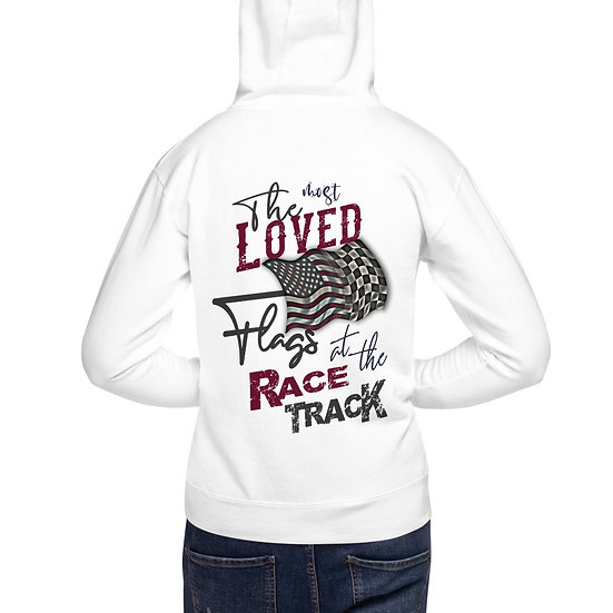 The Most Loved Flags at the Race Track - Unisex Hoodie