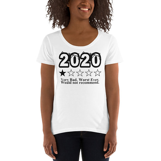 2020 - Would Not Recommend Ladies' Scoopneck T-Shirt