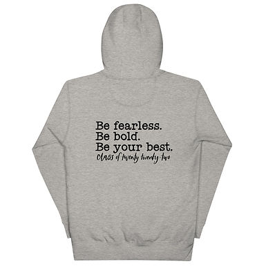 Be fearless. Be bold. Be your best. Unisex Hoodie