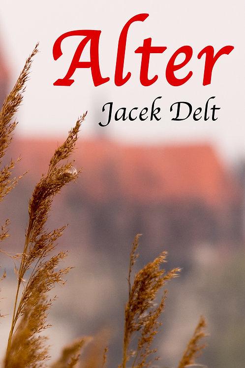 "Książka ""Alter"" - Jacek Delt"