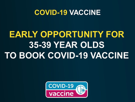Early opportunity for 35-39 year olds to book Covid-19 vaccine