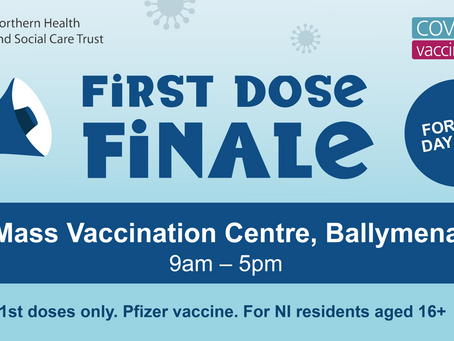 First dose finale for vaccinations at the Mass Vaccination Centre in Ballymena