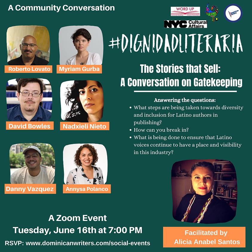 #DignidadLiteraria-The Story that Sells: A Conversation on Gatekeeping
