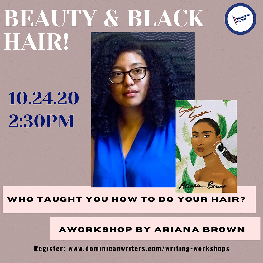 Beauty & Black Hair with Ariana Brown