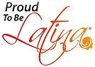 Proud to be Latina.jpg