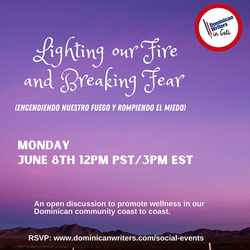 Lighting our Fire and Breaking Fear