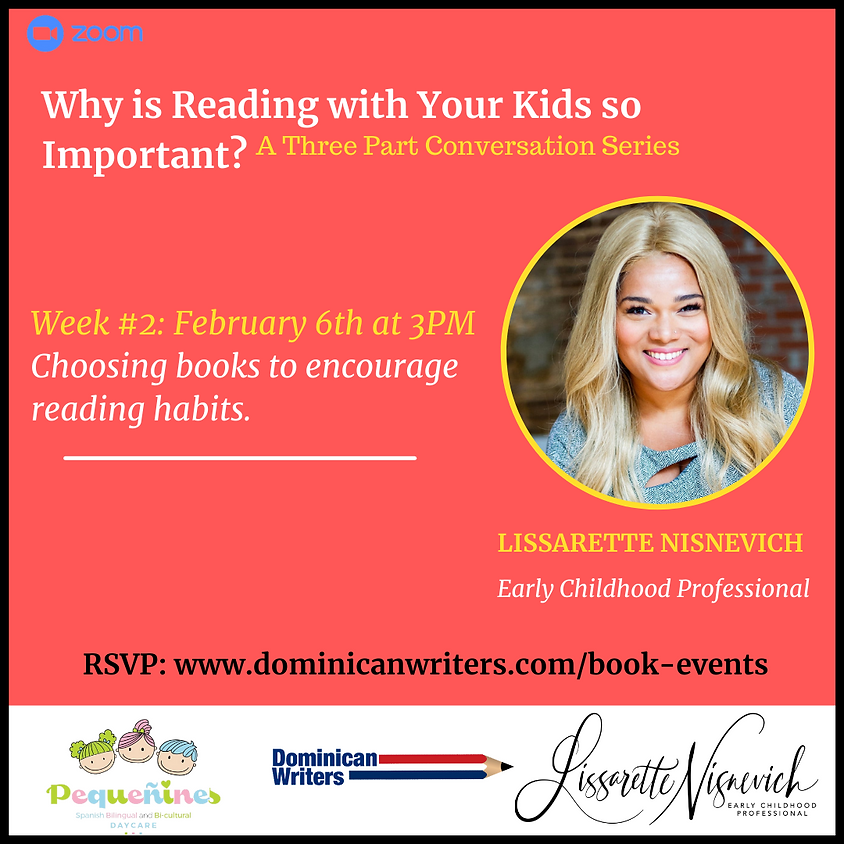 Why is Reading with Your Kids so Important? WEEK #2 topic: Choosing books to encourage reading habits.