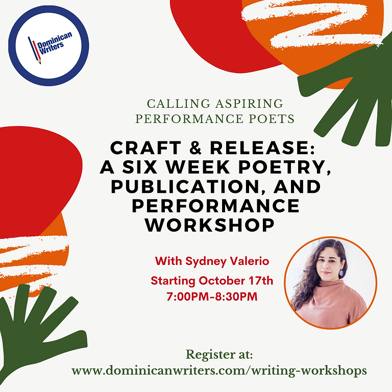Craft & Release: a six week poetry,  publication, and performance workshop