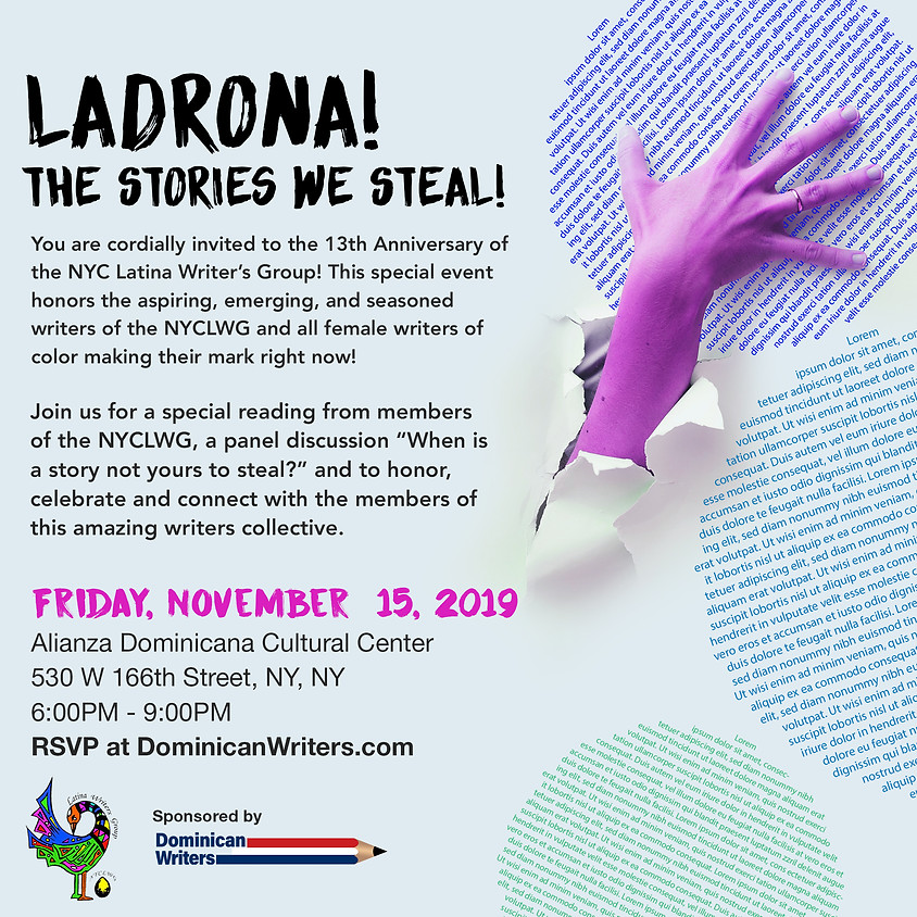 """NYCLWG 13th Anniversary """"Ladrona! The Stories We Steal!"""""""