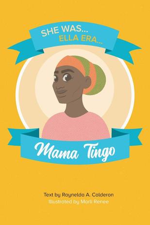 She waas/ Ella era Mama Tingo