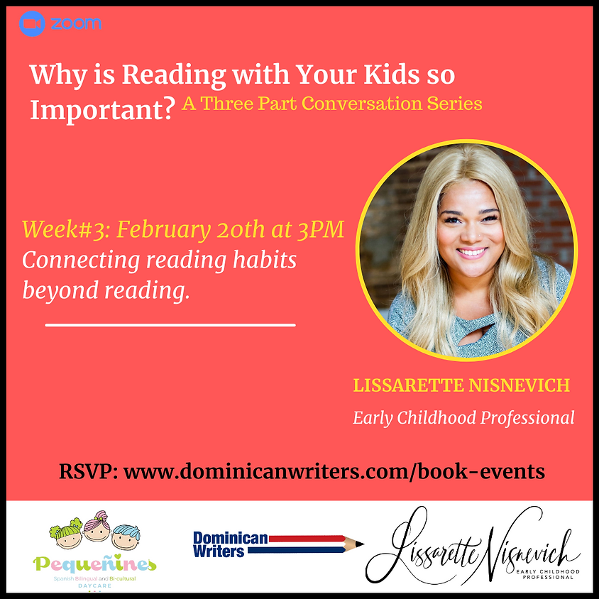 Why is Reading with Your Kids so Important? WEEK #3 topic: Connecting reading habits beyond reading.