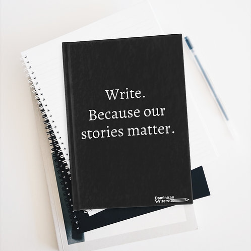 Write. Because our stories matter. Journal - Ruled Line