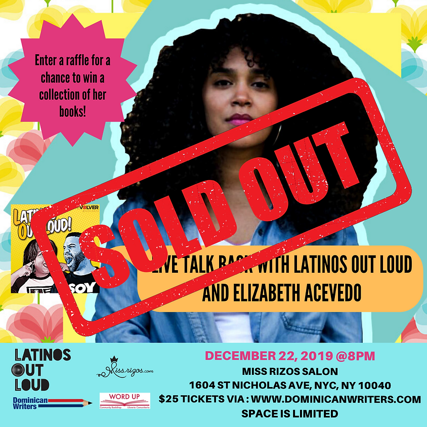 Live Talk Back with Latinos Out Loud and Elizabeth Acevedo