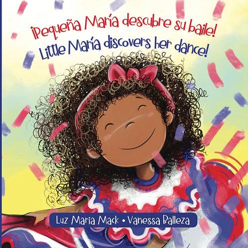 ¡Pequeña María descubre su baile! / Little María discovers her dance!