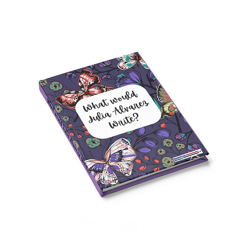 What would Julia Alvarez write? Journal - Ruled Line