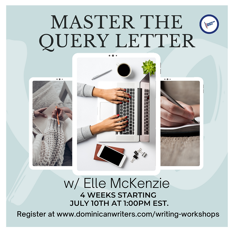 Mastering the Query Letter- A 4 Week Workshop
