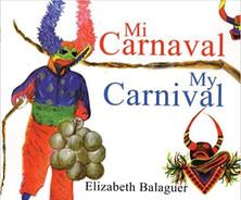 Mi Carnaval/ My Carnival (Spanish Edition)