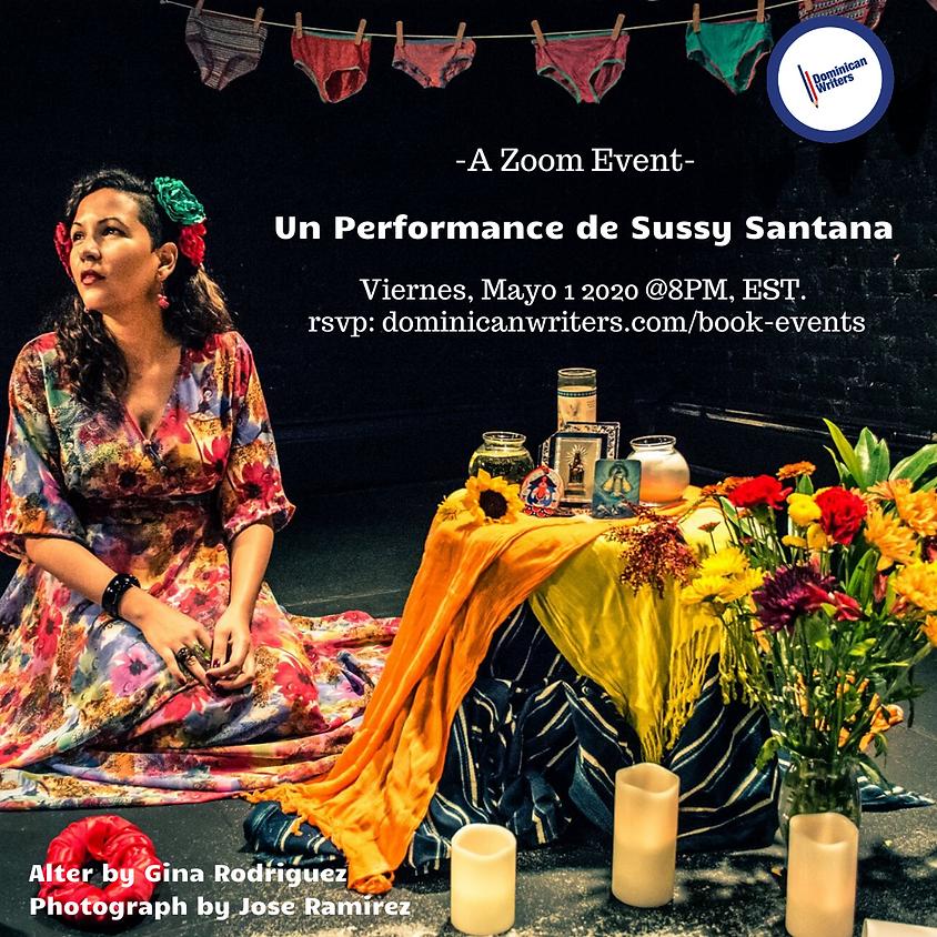 Un performance de Sussy Santana