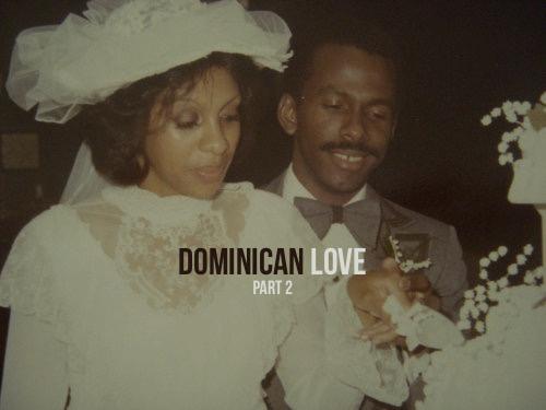 Dominican Love Part 2