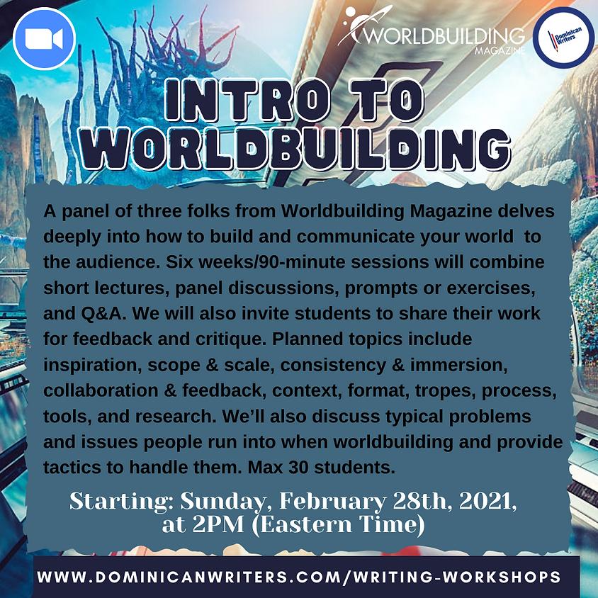 Intro to Worldbuilding