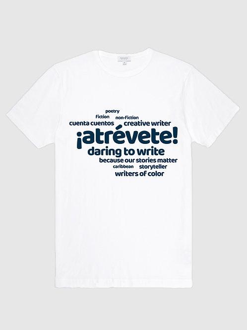 Atrevete: Daring to Write Tshirt