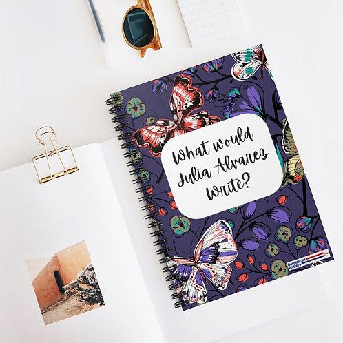 What would Julia Alvarez Write? Spiral Notebook