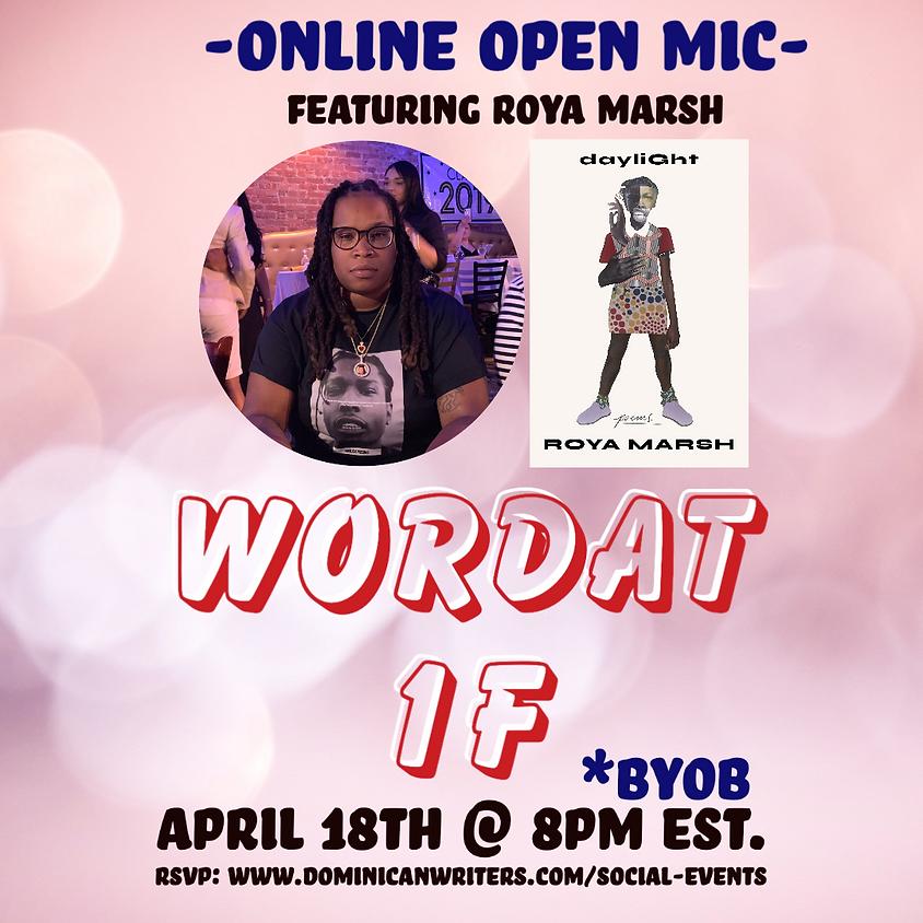 Wordat1F Open Mic featuring Roya Marsh