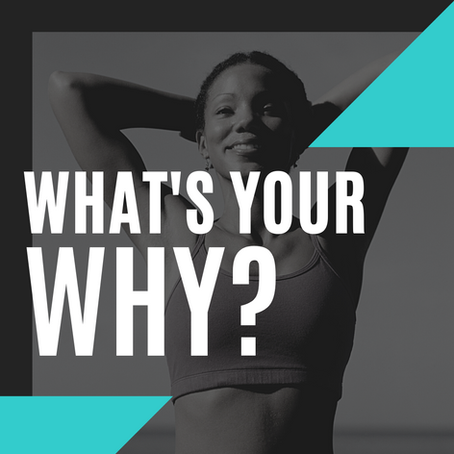 'Why' Do You Want to Live a Healthy Lifestyle?