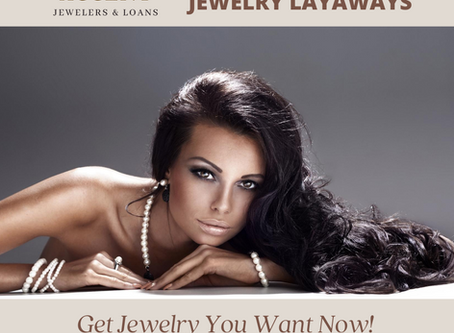A Layaway Plan for Your Jewelry