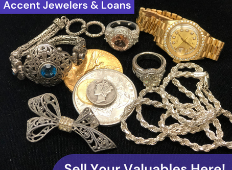 Not Sure Where to Go to Sell Your Valuables?