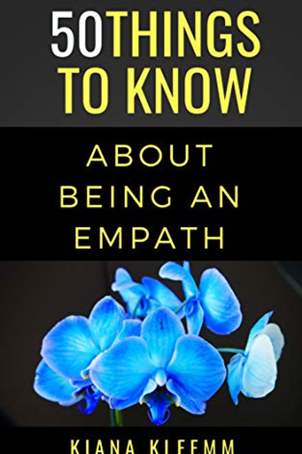 50 Things to Know about Being an Empath