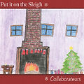 Put it on the Sleigh - by Collaborateurs