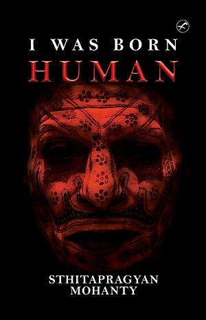 I Was Born Human