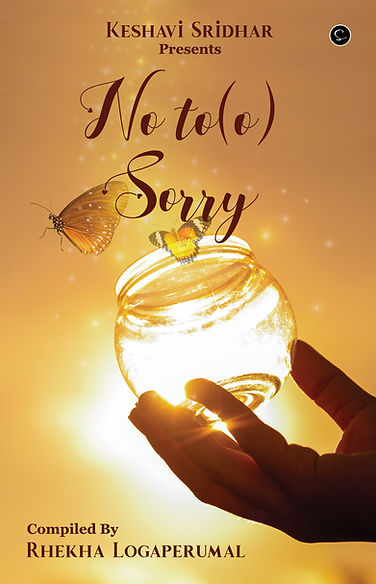 No to(o) sorry a journey of regrets, published by Spectrum of thoughts.