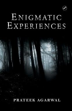 Enigmatic Experiences