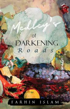 Medley's Of Darkening Roads