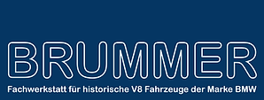 BRUMMER. Fachwerkstatt für historische V8 Fahrzeuge der Marke BMW