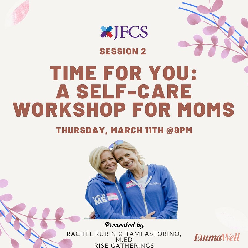 Time For You: A Self-Care Workshop for Moms