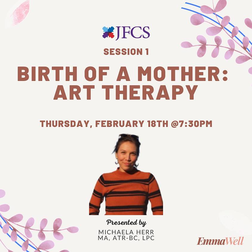 Birth of a Mother: Art Therapy