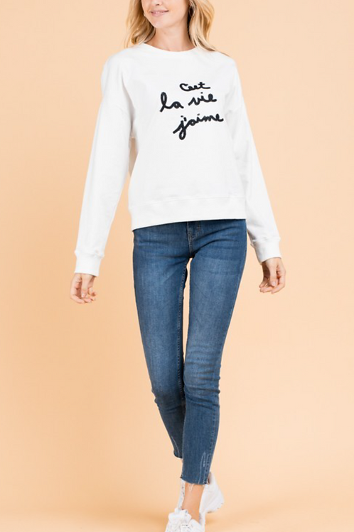 Cest La Vie J'aime Embroidered White Sweatshirt